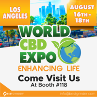 Best Grinder - World CBD Expo (Los Angeles) - August 16th & 17th - (Booth #118)