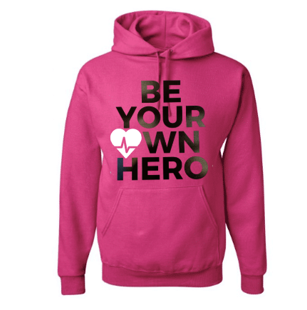 Be Your Own Hero Hoodie