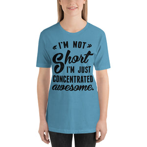 Women's I'm Not Short T-Shirt