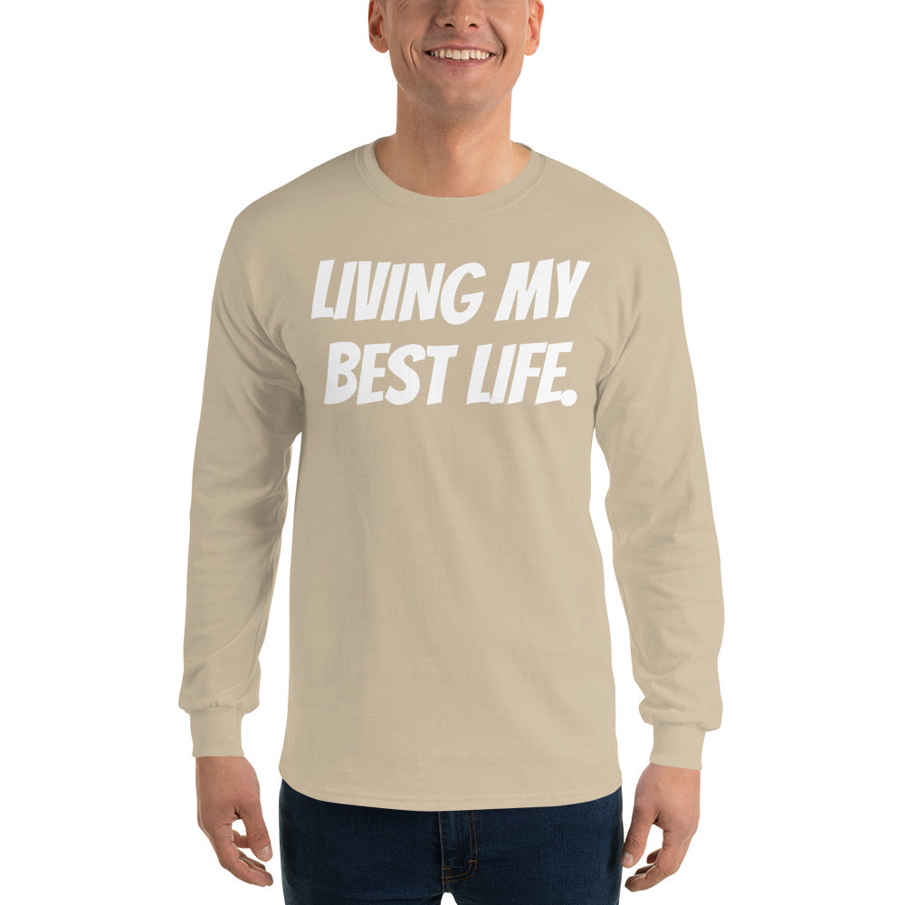 Living My Best Life Long Sleeve T Shirt