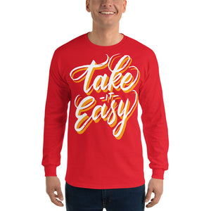 Men Take It Easy Long Sleeve T Shirt