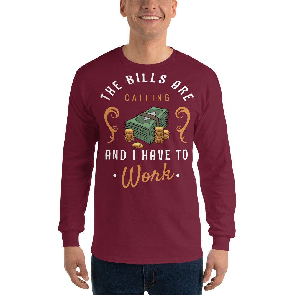 Men Bills Are Calling Long Sleeve T Shirt