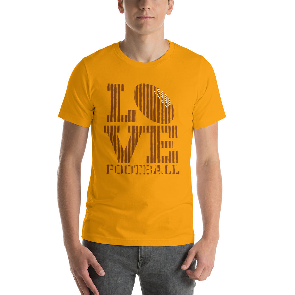 Love Football Unisex T-Shirt