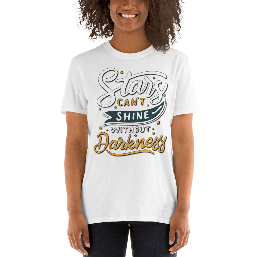 Women Stars Can't Shine Without Darkness T Shirt