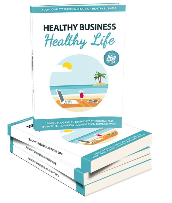 Healthy Business, Healthy Life