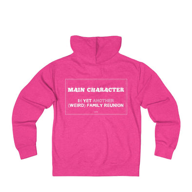 """Family Reunion's Main Character"" Women's Zip Hoodie - BACK - OUTFITEE"