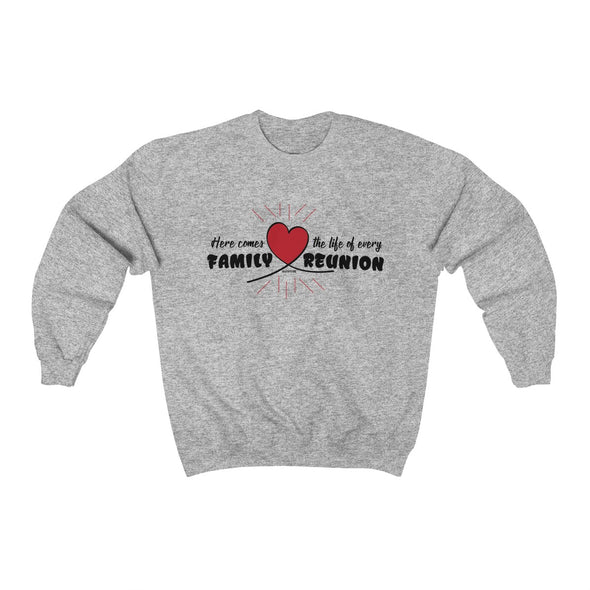 """The Life of Every Family Reunion"" Men's Sweatshirt - OUTFITEE"