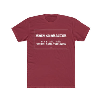 """Family Reunion's Main Character"" Men's Slim T-Shirt - OUTFITEE"