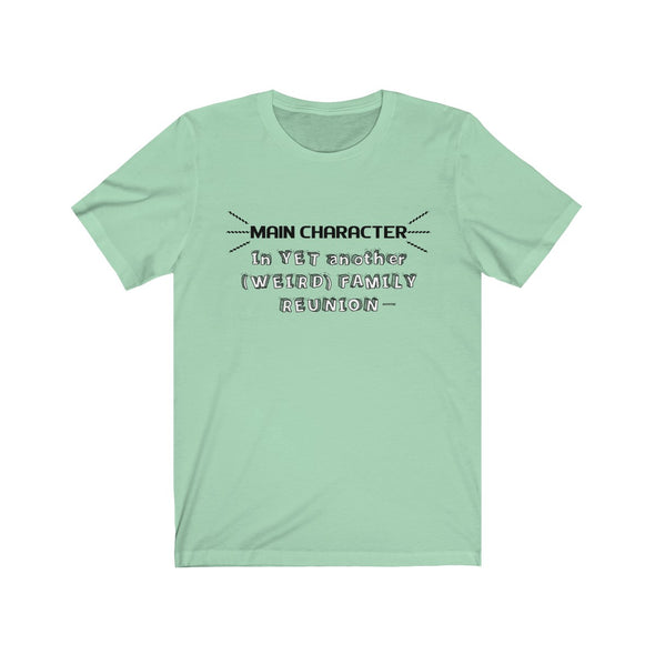 """Family Reunion's Main Character"" Men's T-Shirt - OUTFITEE"
