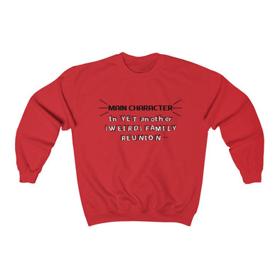 """Main Character in Weird Family Reunion"" Men's Sweatshirt - OUTFITEE"