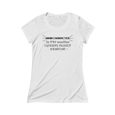 """Family Reunion's Main Character"" Women's Triblend T-Shirt - OUTFITEE"