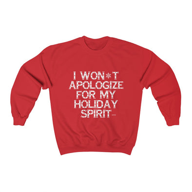 """I Won't Apologize For My Holiday Spirit"" Men's Sweatshirt - OUTFITEE"