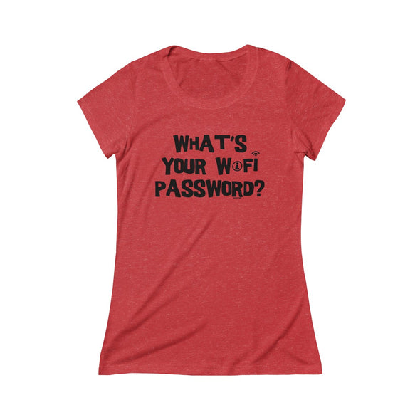 """What's Your WiFi Password?"" Women's T-Shirt - OUTFITEE"