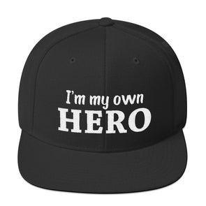 """I Am My Own Hero"" Snapback Hat - OUTFITEE"