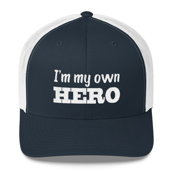 """I Am My Own Hero"" Trucker Cap - OUTFITEE"