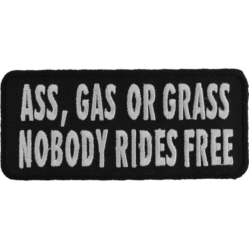 P1003 Ass Gas or Grass Nobody Rides Free Funny Biker Saying Patch Patch Virginia City Motorcycle Company Apparel