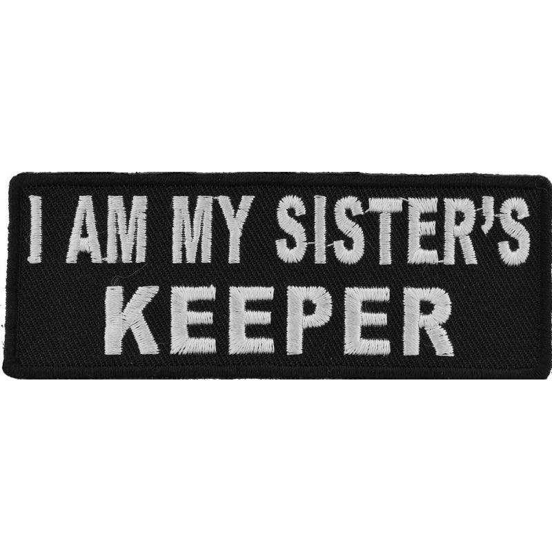 P4762 I Am My Sister's Keeper Patch In Black and White Patches Virginia City Motorcycle Company Apparel