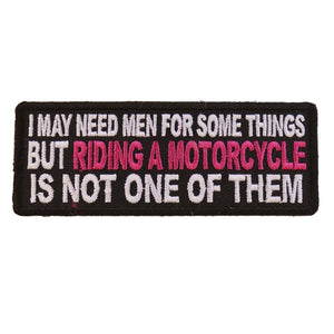 P5481 I May Need Men For Somethings But Riding A Motorcycle Is Not On New Arrivals Virginia City Motorcycle Company Apparel