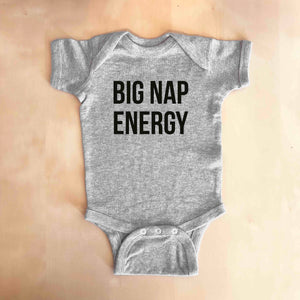 BIG NAP ENERGY Baby Onesie