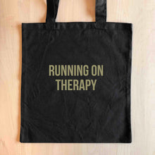 RUNNING ON THERAPY Tote Bag