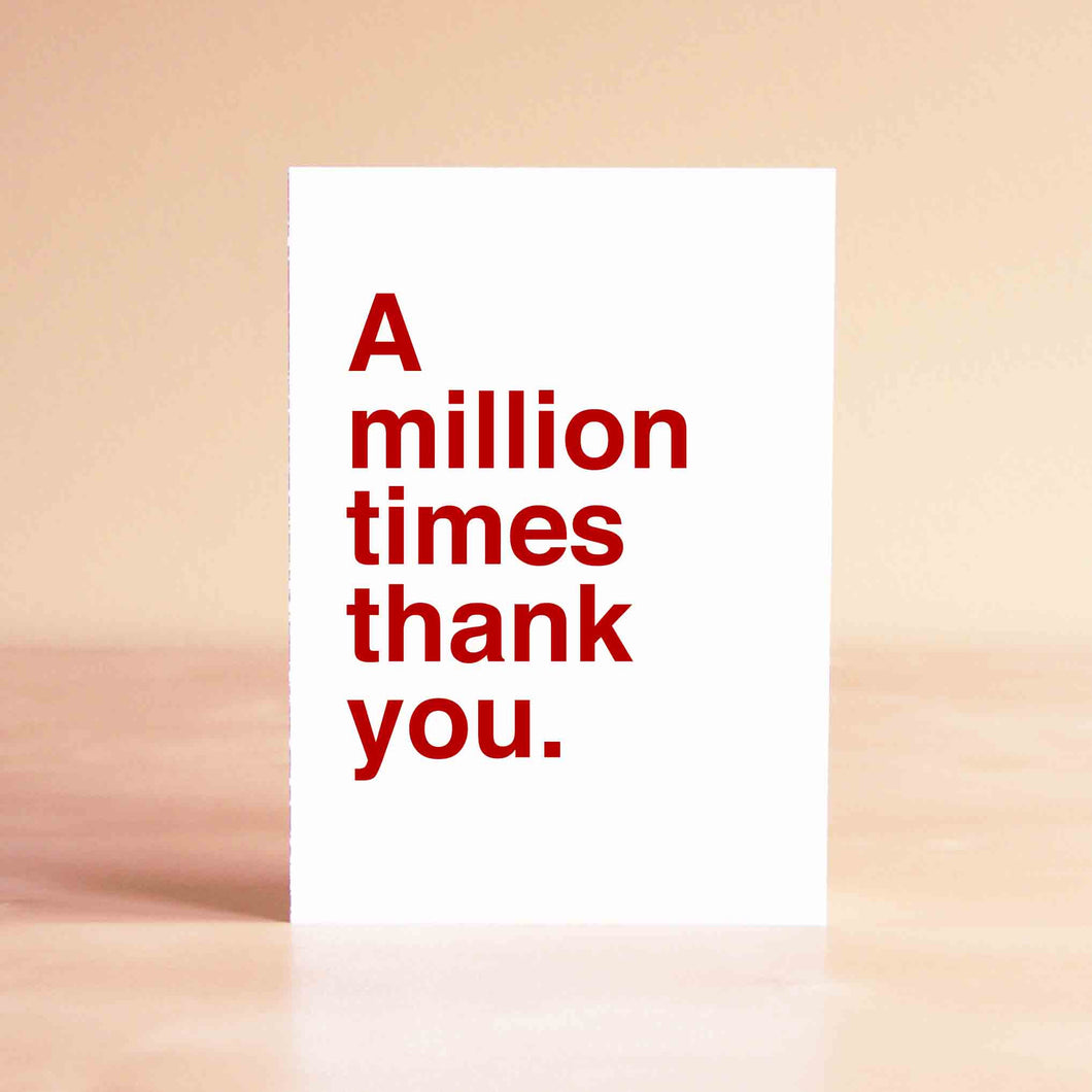 A million times thank you Card