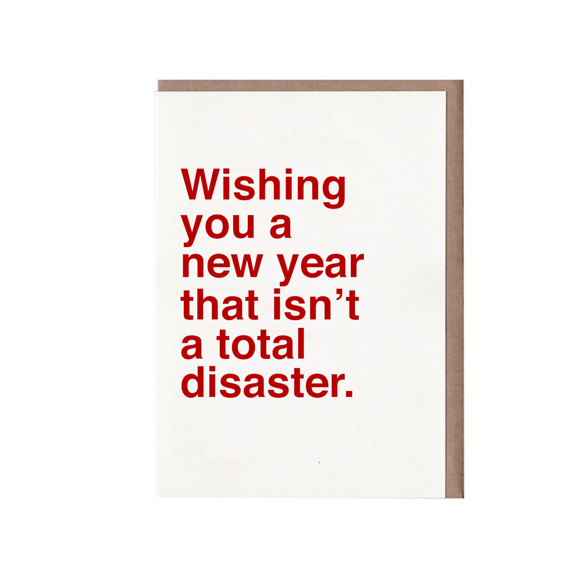 Wishing you a new year that isn\'t a total disaster Card – Sad Shop