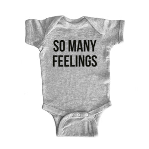 SO MANY FEELINGS Baby Onesie