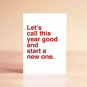Let's call this year good and start a new one Card