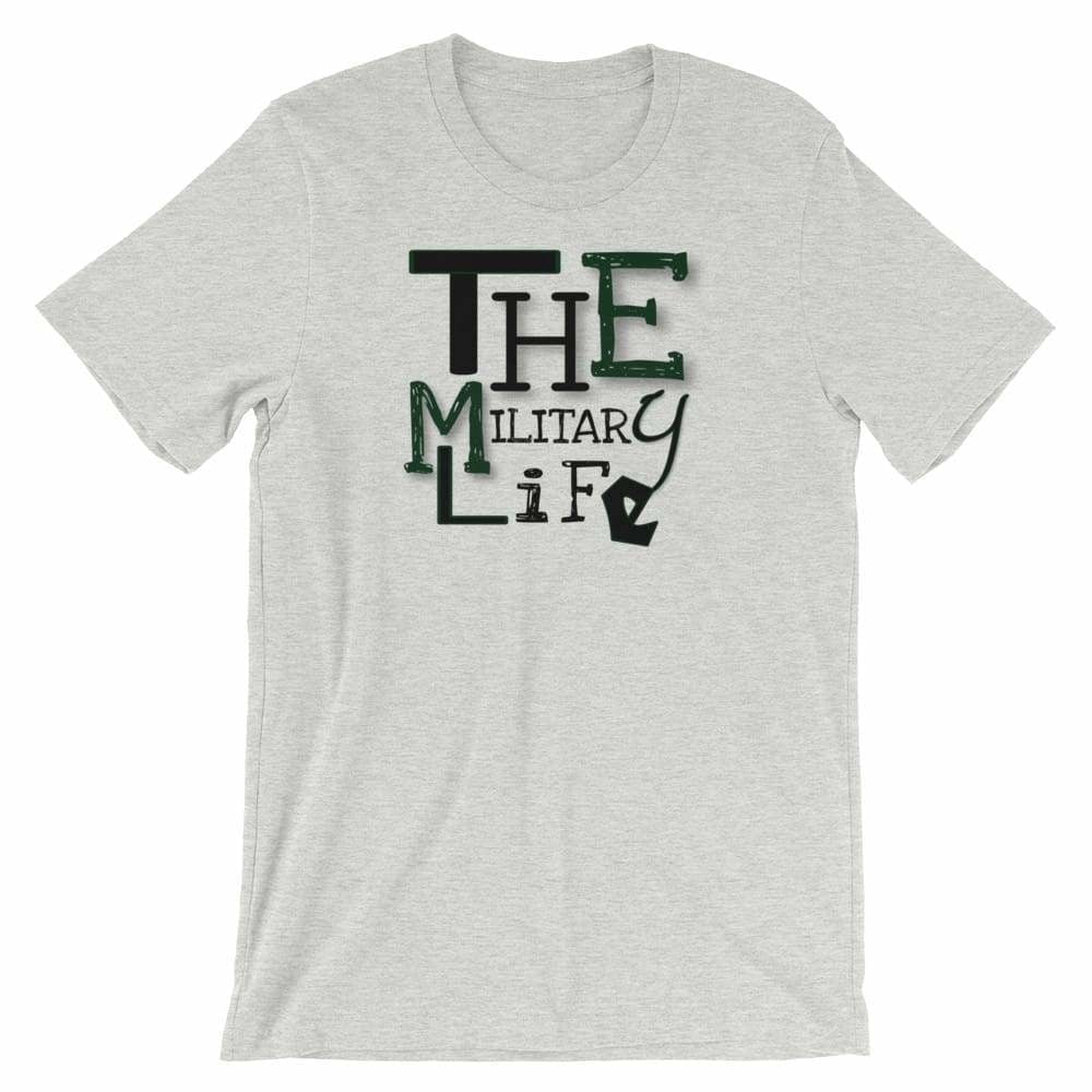 Military apparel, military shirts, patriotic apparel - Army apparel, Marine shirts, Navy shirts, Air Force shirts, Veteran apparel, Patriotic apparel - The Military Life Men's T-shirt