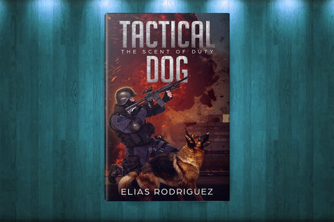 Tactical Dog - The Scent of Duty (ePUB)