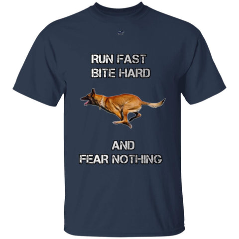 Run Fast, Bite, Hard, and Fear Nothing T-Shirt