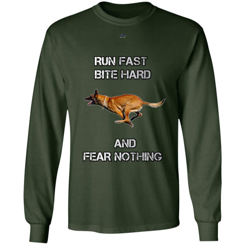 Run Fast, Bite, Hard, and Fear Nothing LS T-Shirt