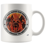 God will Judge our Enemies Mug