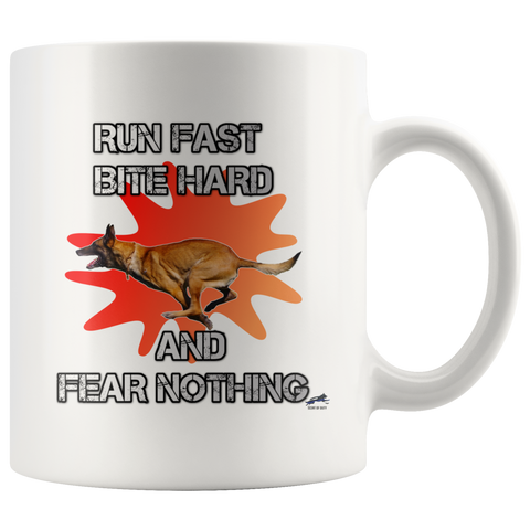 Run Fast, Bite Hard, and Fear Nothing D2 Mug
