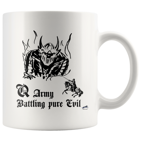 Q Army - Battling Pure Evil Mug