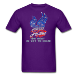 The Best is Yet to Come T-Shirt 2 - purple