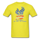 The Best is Yet to Come T-Shirt 2 - yellow