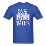 Blue Lives Matter T-Shirt - royal blue