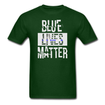 Blue Lives Matter T-Shirt - forest green