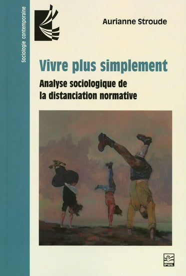 VIVRE PLUS SIMPLEMENT  ANALYSE SOCIOLOGIQUE DE LA DISTANCIATION