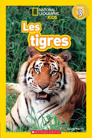 Tigres National Geographic Kids (niveau 3)
