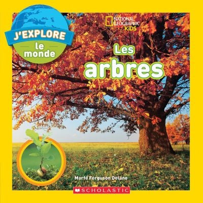 ARBRES - NATIONAL GEOGRAPHIC KIDS