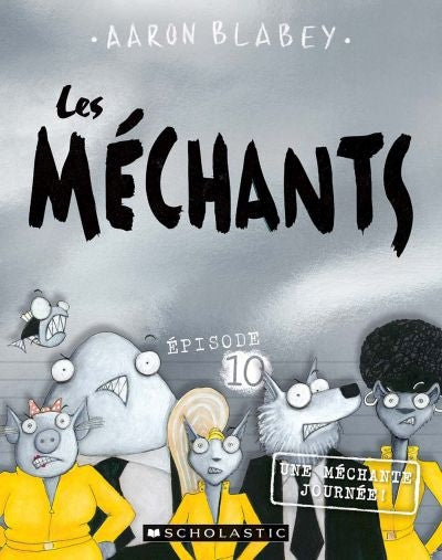 MECHANTS T10 UNE MECHANTE JOURNEE