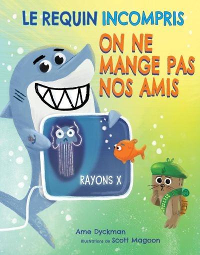REQUIN INCOMPRIS  ON NE MANGE PAS NOS AMIS
