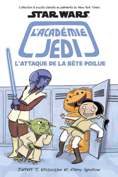 STAR WARS L'ACADEMIE JEDI T8 L'ATTAQUE DE LA BETE POILUE