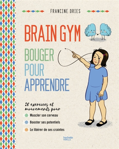 BRAIN GYM BOUGER POUR