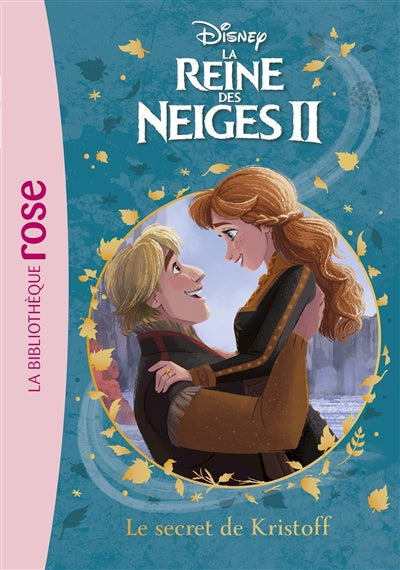 REINE DES NEIGES II T07 -SECRET KRISTOFF