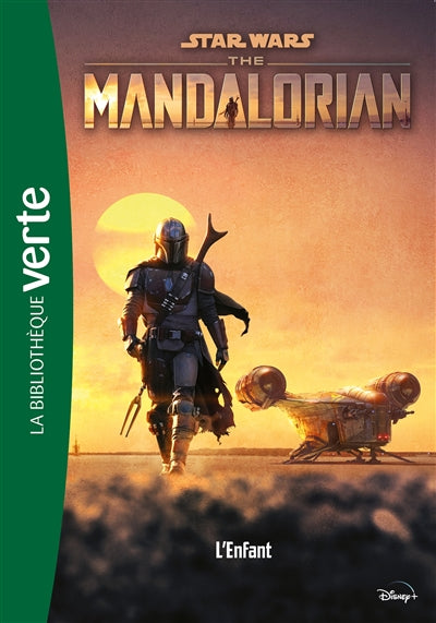 STAR WARS THE MANDALORIAN T01 -L'ENFANT