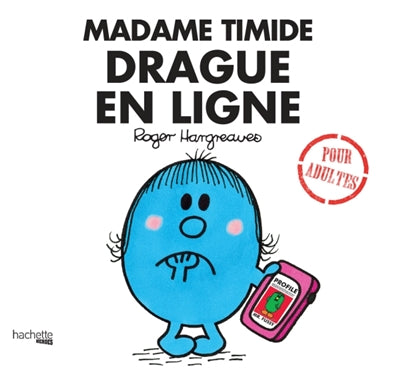 MADAME TIMIDE DRAGUE SUR INTERNET