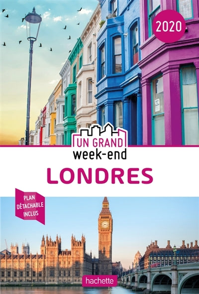 LONDRES 2020 -GUIDE UN GRAND WEEK-END